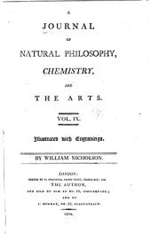 Journal of Natural Philosophy, Chemistry and the Arts: Volume 9