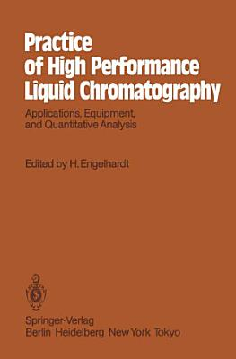 Practice of High Performance Liquid Chromatography