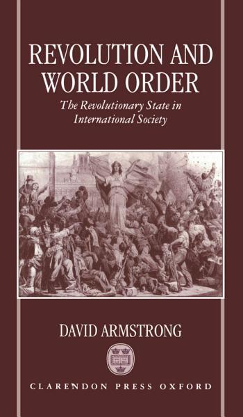 Download Revolution and World Order Book