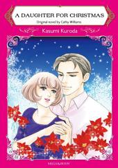 A DAUGHTER FOR CHRISTMAS: Mills & Boon Comics