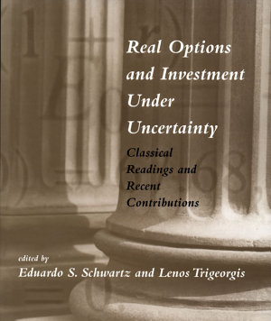 Real Options and Investment Under Uncertainty PDF