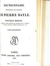 Dictionnaire historique et critique de Pierre Bayle: Volumes15à16