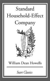 Standard Household-Effect Company: From 'Literature and Life'
