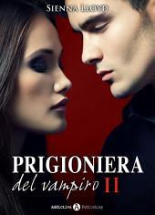 Prigioniera del vampiro - vol. 2