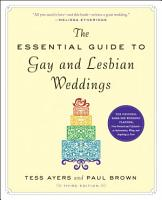 The Essential Guide to Gay and Lesbian Weddings PDF