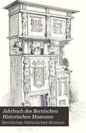 Jahrbuch des Bernischen Historischen Museums: Band 1896