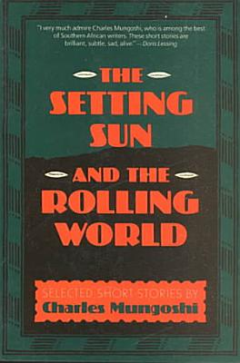 The Setting Sun and the Rolling World