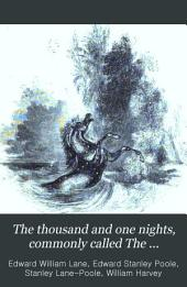 The Thousand and One Nights, Commonly Called The Arabian Nights' Entertainments; Translated from the Arabic, with Copious Notes: Volume 3