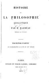 Histoire de la philosophie scolastique: Volume1