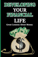 Developing Your Financial Life