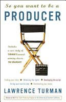 So You Want to Be a Producer PDF