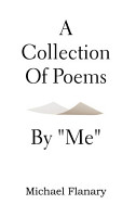 A Collection of Poems by   Me   PDF
