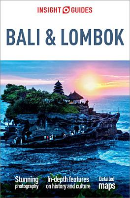 Insight Guides Bali and Lombok  Travel Guide eBook  PDF