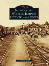 Norfolk and Western Railway Stations and Depots