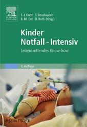Kinder Notfall-Intensiv: Lebensrettendes Know-how, Ausgabe 3