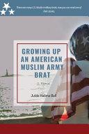 Growing Up an American Muslim Army Brat PDF