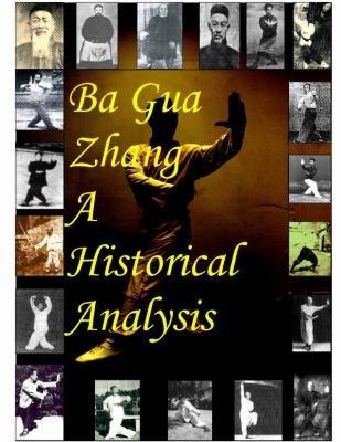 Ba Gua Zhang An Historical Analysis