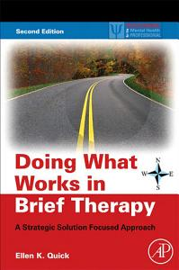 Doing What Works in Brief Therapy