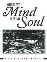 When My Mind Met My Soul
