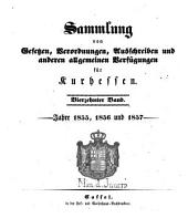 Sammlung von Gesetzen, Verordnungen, Ausschreiben und anderen allgemeinen Verfügungen für Kurhessen: Band 14