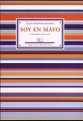 Soy en mayo: Antología, 1982-2006