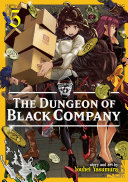 The Dungeon of Black Company Vol  5