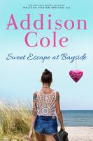 Sweet Escape at Bayside  Small town contemporary romance  PDF