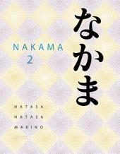 Nakama 2: Japanese Communication, Culture, Context: Edition 2
