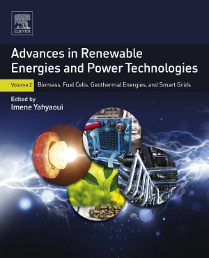 Advances in Renewable Energies and Power Technologies PDF