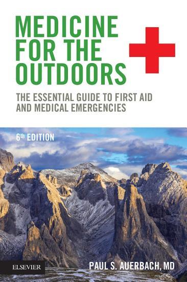 Medicine for the Outdoors E Book PDF