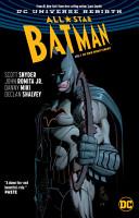 All Star Batman Vol  1  My Own Worst Enemy  Rebirth  PDF