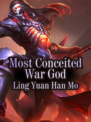 Most Conceited War God