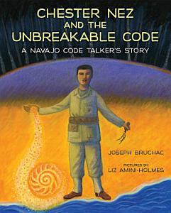 Chester Nez and the Unbreakable Code PDF