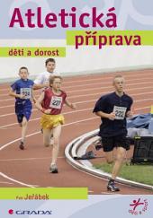 Atletická příprava: děti a dorost
