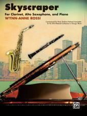 Skyscraper: Trio for B-Flat Clarinet, Alto Saxophone and Piano