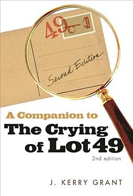 A Companion to The Crying of Lot 49 PDF
