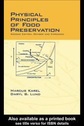 Physical Principles of Food Preservation: Revised and Expanded, Edition 2