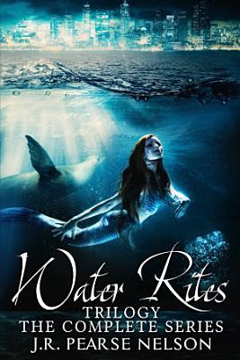 Water Rites Trilogy