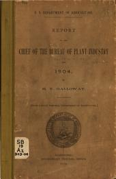 Report of the Chief of the Bureau of Plant Industry