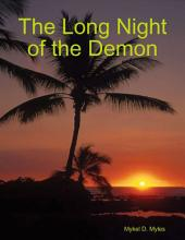 The Long Night of the Demon