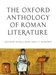 The Oxford Anthology Of Roman Literature Book PDF