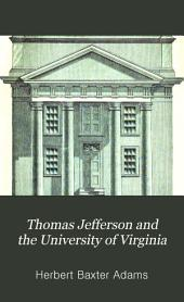 Thomas Jefferson and the University of Virginia: Issues 1-3