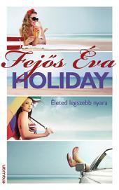 Holiday: Életed legszebb nyara