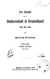 Der Kampf um die Vorherrschaft in Deutschland, 1859 bis 1866: Band 2