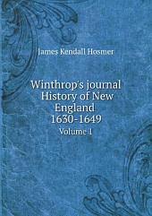 Winthrop's journal History of New England 1630-1649