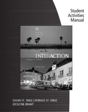 Student Activities Manual  cahier d activites orales et ecrites  for St  Onge St  Onge Powers  Interaction  Langue et culture