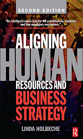 Aligning Human Resources and Business Strategy PDF