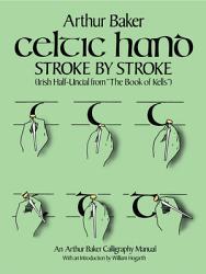 Celtic Hand Stroke By Stroke Book PDF