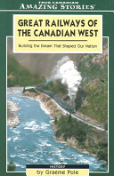 Great Early Railways of the CanadIan West