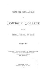 General Catalogue of Bowdoin College and the Medical School of Maine
